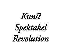 Kunst Spektakel Revolution
